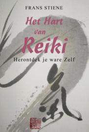 Frans Stiene: Het hart van Reiki - Herontdek je ware Zelf