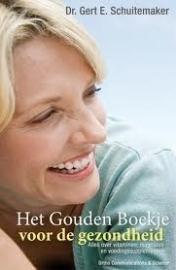 dr. G.E. Schuitemaker: Het Gouden boekje voor de Gezondheid