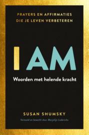 Susan  Shumsky:  I AM -  Woorden met helende kracht