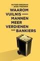 Bregman/Frederik: Waarom vuilnismannen meer verdienen dan bankiers