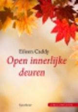 Eileen Caddy: Open innerlijke deuren - jubileum editie