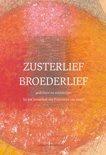 Red. Fiet van Beek en Wim Zijlstra: Zusterlief Broederlief - gedichten en schilderijen bij het Zonnelied