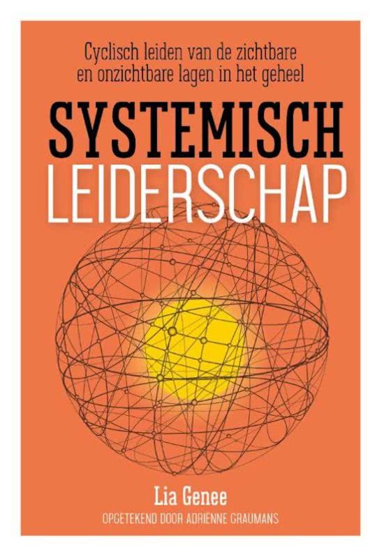 Lia Genee: Systemisch leiderschap - cyclisch leiden...
