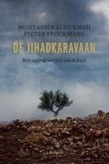 Montasser AlDe'emeh/Pieter Stockmans: De Jihadkaravaan