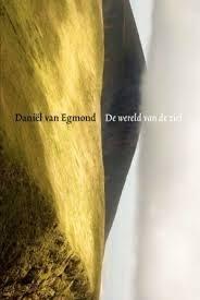 Daniël van Egmond: De wereld van de ziel