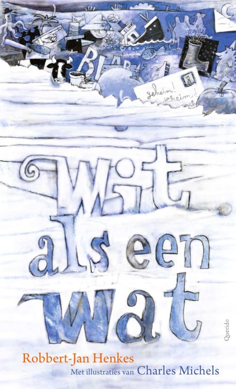 Robbert-Jan Henkes: Wit als een Wat