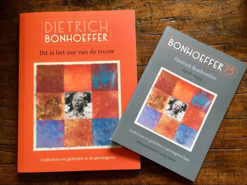 Dietrich Bonhoeffer: Dit is het uur van de trouw - gedichten en gebeden in de gevangenis