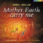 Mother Earth carry me - CD