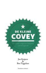 Kuipers/Tiggelaar: De kleine Covey - de zeven eigenschappen samengevat