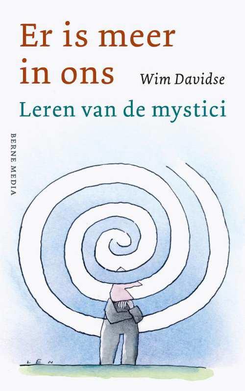 Wim Davidse: Er is meer in ons - Leren van de mystici