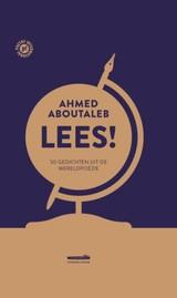 Ahmed Aboutaleb: Lees - 50 gedichten uit de wereldpoëzie