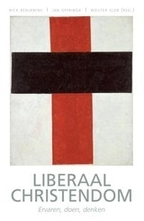 Benjamins/Offringa/Slob (red.): Liberaal Christendom - Ervaren, doen, denken