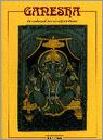 Ruud Greve: Ganesha - de hindoegod met het olifantenhoofd