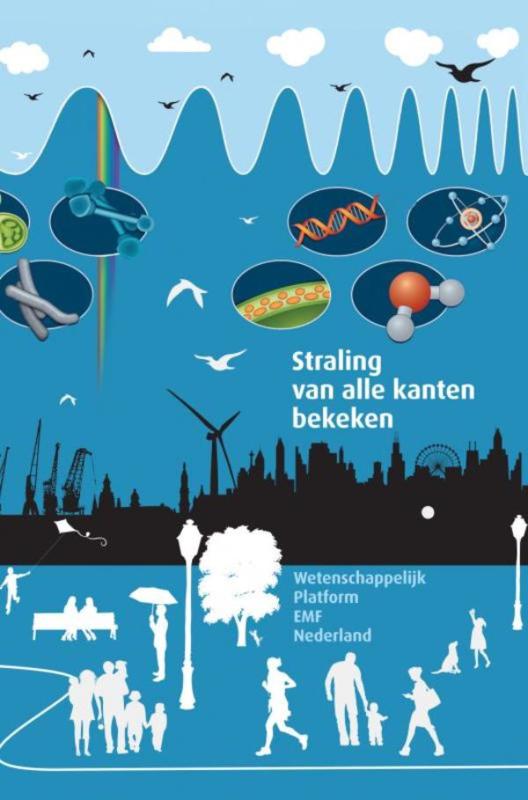 Henk Kieft en Sander Funneman: Straling van alle kanten bekeken