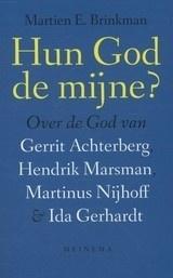Martien E. Brinkman: Hun God de mijne?
