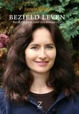 Pamela Kribbe: Bezield leven, boodschappen voor een nieuwe tijd