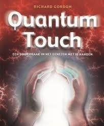 Quantum Touch - een doorbraak in genezen met je handen