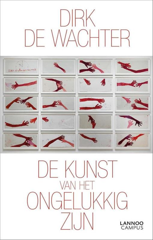 Dirk de Wachter: De kunst van het ongelukkig zijn