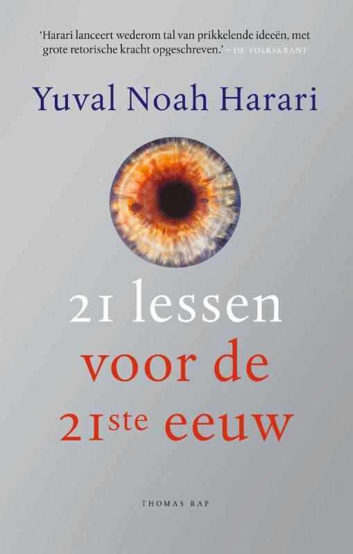Yuval Noah Harari:  21 lessen voor de 21ste eeuw