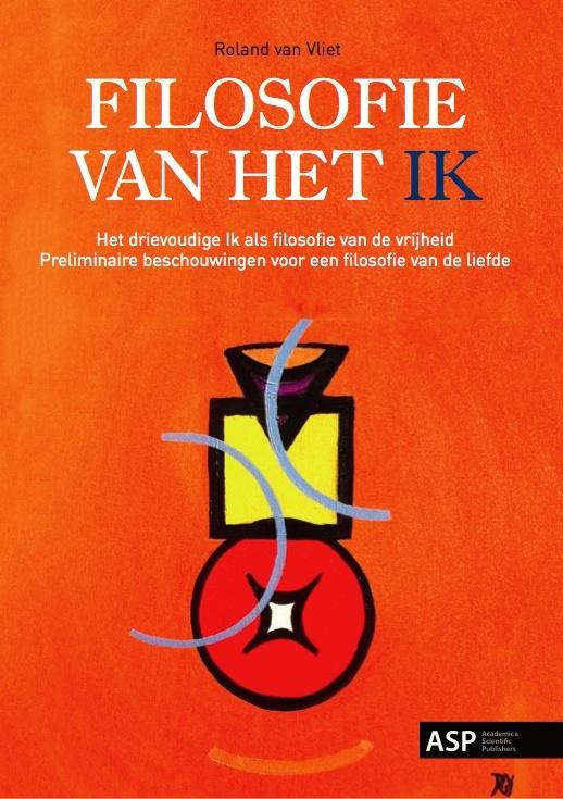 R. van Vliet: Filosofie van het Ik