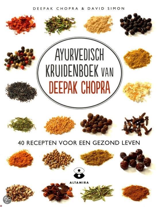 D. Chopra: Ayurvedisch kruidenboek