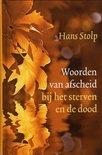 Hans Stolp: Woorden van afscheid bij het sterven en de dood