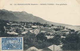 © 1922 GUADELOUPE General view - Basse Terre