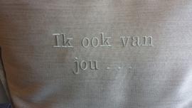 Kussens met ( eigen tekst ) borduur 50x50 cm
