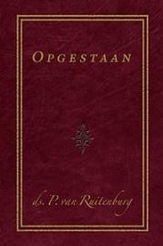 Ruitenburg, ds. P. van - Opgestaan