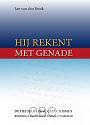 Brink, Jan van den - Hij rekent met genade