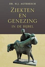 Agteresch, H.J. - Ziekten en genezing in de Bijbel