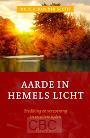 Sluijs, Dr. C.A. van der - Aarde in hemels licht