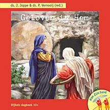 Joppe, Ds. J. e.a - Geloven in Hem (10+)