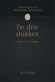 Schot, Ds. A. - De drie stukken (Heidelbergse Catechismus)