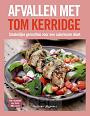 Kerrigde, Tom - Afvallen met Tom Kerridge