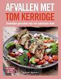 Kerrigde, Tom - Afvallen met Tom Kerridge