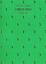 Comedy Songs - Home Piano Library (Volume one)