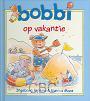 Bijlsma, Ingeborg & Monica Maas - Bobbi op vakantie