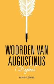 Florijn, Henk - Woorden van Augustinus