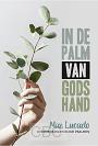 Lucado, Max - In de palm van Gods hand