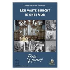 Heykoop, Pieter - Koraalfinale over het Lutherlied 'Een vaste Burcht is onze God (klavarscribo)