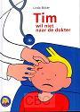 Bikker, Linda - Tim wil niet naar de dokter
