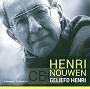 Nouwen, Henri - Geliefd Henri