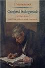 Mastenbroek, J. - Geoefend in de genade