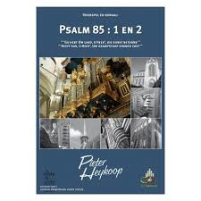 Heykoop, Pieter - Voorspel en koraal Psalm 85 vers 1 en 2 (klavarscribo)
