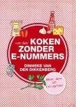 Dikkenberg, Dinneke van den - Verder koken zonder E-nummers