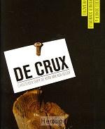 Dekker, Cees & Reinier Sonneveld - De Crux