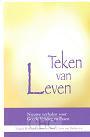 Deelen, Arna van (e.a.) - Teken van Leven