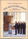 Binsbergen, Liesbeth van - Pap, wat is een ambt?