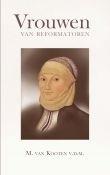 Kooten, ds. M. van - Vrouwen van reformatoren